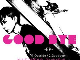 NINEONE#/BULL《Goodbye》音乐EP专辑-百度网盘下载-江城亦梦