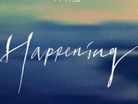 乐童音乐家《HAPPENING》高品质音乐mp3-百度网盘下载-江城亦梦
