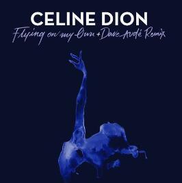 席琳·迪翁《Flying On My Own》高品质音乐mp3+歌词版-百度网盘下载