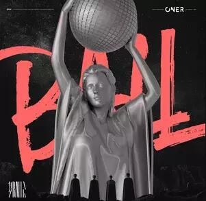 ONER《舞会》音乐录音室专辑mp3版-百度网盘下载