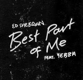 Ed Sheeran – Best Part of Me(新歌首发).高品质音乐mp3+歌词版-百度网盘下载-江城亦梦