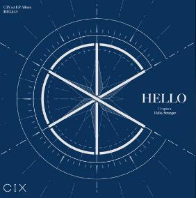 CIX《HELLO Chapter 1: Hello, Stranger》音乐录音室专辑-高品质mp3-百度网盘下载-江城亦梦