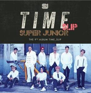 SUPER JUNIOR《Time_Slip – The 9th Album》音乐专辑mp3-百度网盘下载-江城亦梦