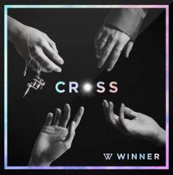WINNER《CROSS》音乐EP专辑-百度网盘下载-江城亦梦