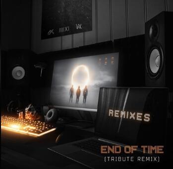K-391 / Alan Walker / Ahrix《End of Time (Tribute Remix)》高品质音乐mp3-百度网盘下载-江城亦梦