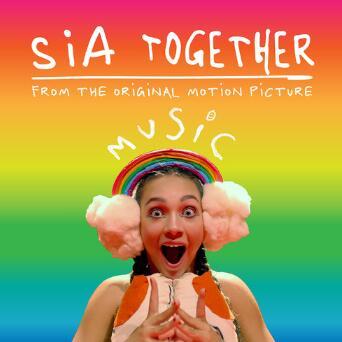 Sia希雅《Together》高品质音乐mp3-百度网盘下载-江城亦梦