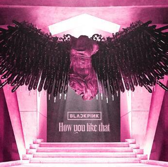 BLACKPINK《How You Like That》[FLAC无损音乐+高品质mp3]-歌词-百度网盘下载-江城亦梦