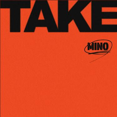 宋旻浩 (MINO)《TAKE》音乐专辑-百度网盘下载-江城亦梦