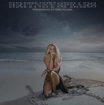 Britney Spears《Swimming In The Stars》高品质音乐mp3-百度网盘/阿里云盘下载-江城亦梦